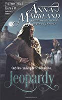 Jeopardy (The Montbryce Legacy Anniversary Edition)