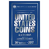 The Official Blue Book Handbook of United States Coins 2017 (Handbook of United States Coins (Cloth))