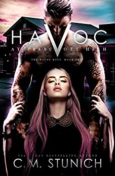 Havoc at Prescott High (The Havoc Boys Book 1) by [Stunich, C.M.]