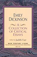 Emily Dickinson: A Collection of Critical Essays by Judith Farr(1995-08-12)