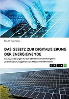Das Gesetz zur Digitalisierung der Energiewende. Herausforderungen fuer das betriebliche Nachhaltigkeits- und Umweltmanagement von Messstellenbetreibern