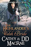 The Highlander's Welsh Bride: The Hardy Heroines series, book #5