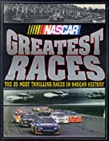NASCAR Greatest Races: The 25 Most Thrilling Races in NASCAR History [並行輸入品]