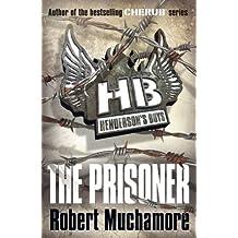 Henderson's Boys: The Prisoner: Book 5