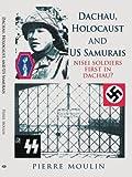 Dachau, Holocaust, and US Samurais: Nisei Soldiers First in Dachau?