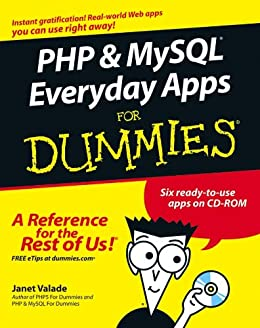 [Valade, Janet]のPHP and MySQL Everyday Apps For Dummies