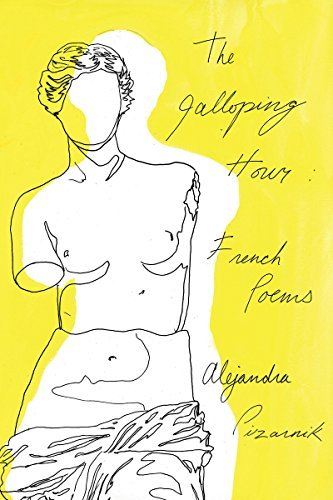 The Galloping Hour: French Poems