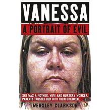 Vanessa: A Portrait of Evil