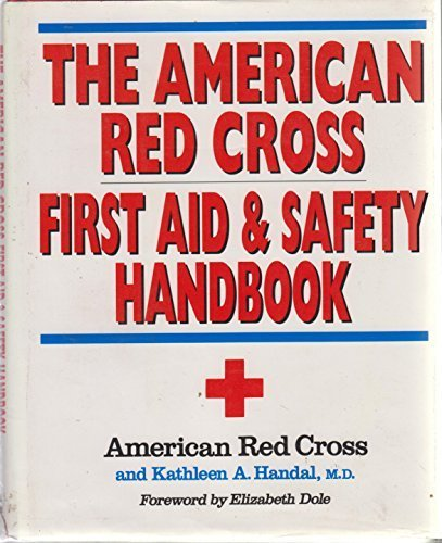 Download The American Red Cross First Aid and Safety Handbook 0316736457