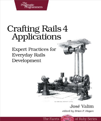 Crafting Rails 4 Applications: Expert Practices for Everyday Rails Development (The Facets of Ruby) (English Edition)の詳細を見る