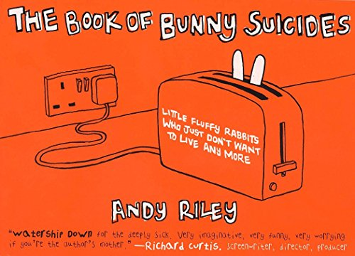 The Book of Bunny Suicides: Little Fluffy Rabbits Who Just Don't Want to Live Anymore (Books of the Bunny Suicides Series)の詳細を見る