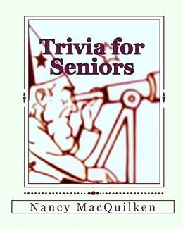 Trivia for Seniors by [MacQuilken, Nancy]