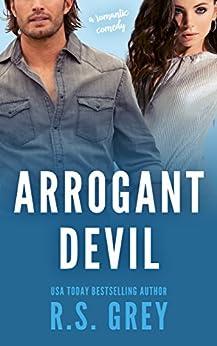 Arrogant Devil by [Grey, R.S.]