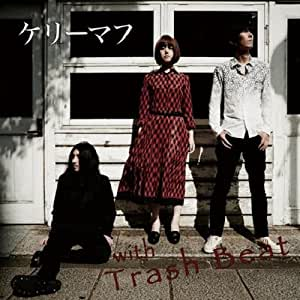 with Trash Beat