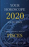 Your Horoscope 2020: Pisces