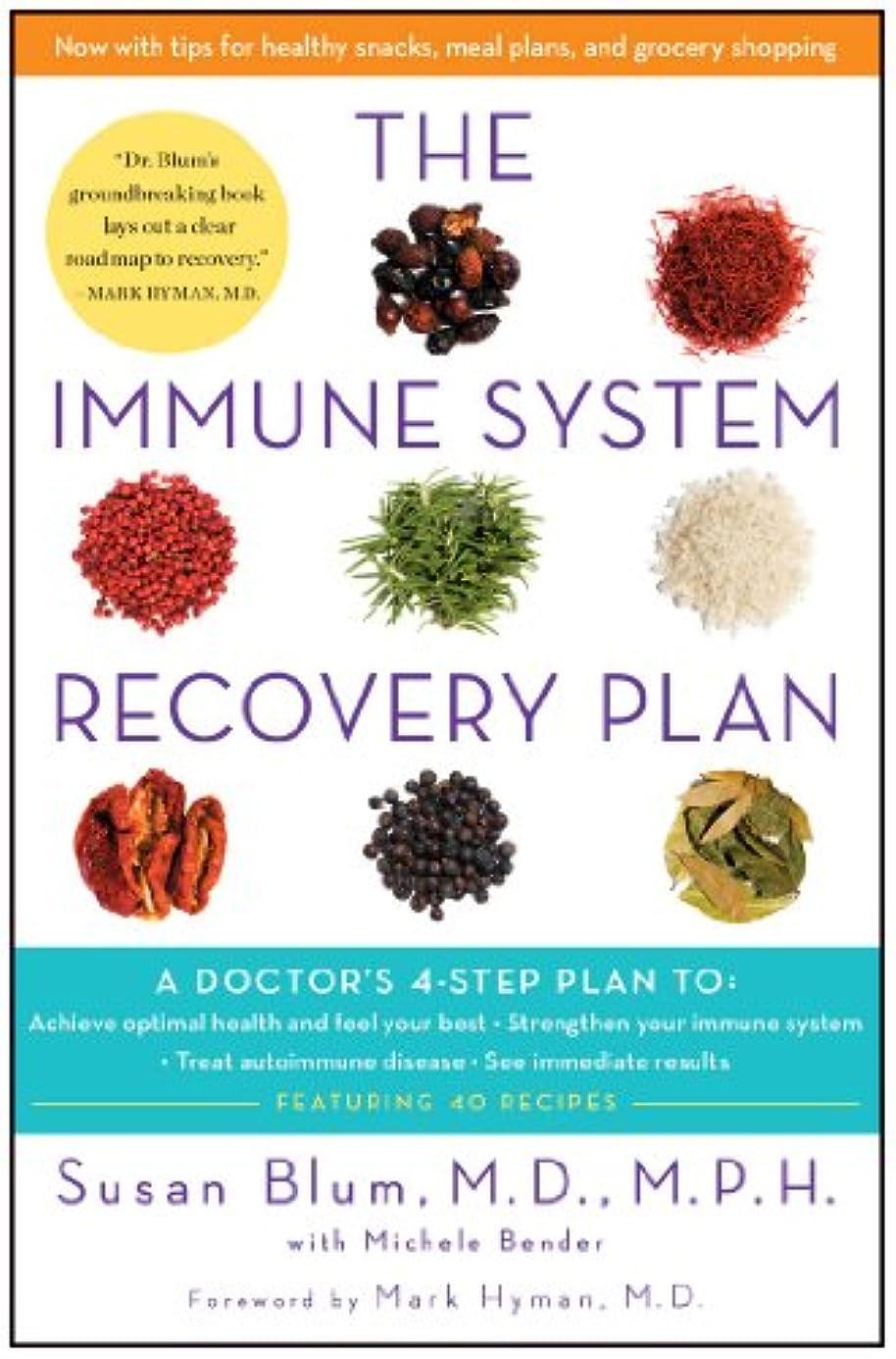 才能嫉妬帽子The Immune System Recovery Plan: A Doctor's 4-Step Plan To: Achieve Optimal Health and Feel Your Best, Strengthen Your Immune System, Treat Autoimmune Disease, and See Immediate Results