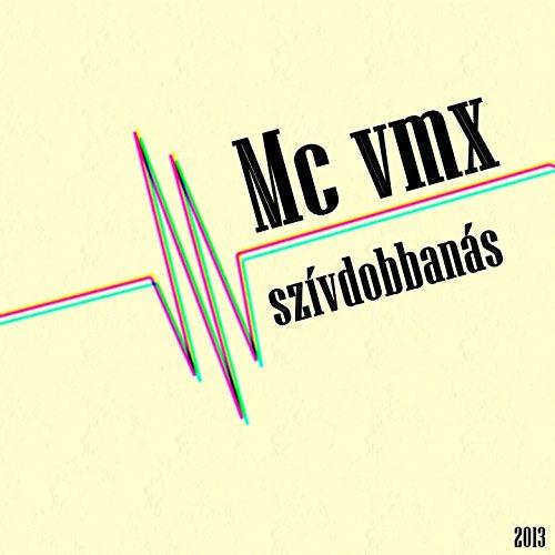 Ez A VMX!