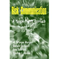 Risk Communication: A Mental Models Approach (English Edition)