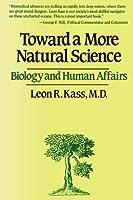 Toward a More Natural Science【洋書】 [並行輸入品]
