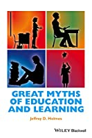 Great Myths of Education and Learning (Great Myths of Psychology)