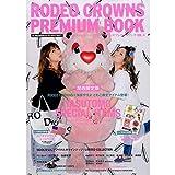 RODEO CROWNS PREMIUM BOOK関西限定版 VOL.7 ([バラエティ])