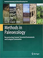 Methods in Paleoecology: Reconstructing Cenozoic Terrestrial Environments and Ecological Communities (Vertebrate Paleobiology and Paleoanthropology)