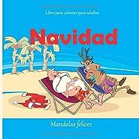 Navidad - Libro para colorear para adultos - Mandalas felices (¡Feliz Navidad!)