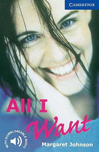 All I Want Level 5 (Cambridge English Readers)の詳細を見る