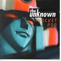 Rocket Pop by The Unknown