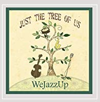 Just the Tree of Us