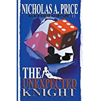 The Unexpected Knight: An Ace Stone Adventure II