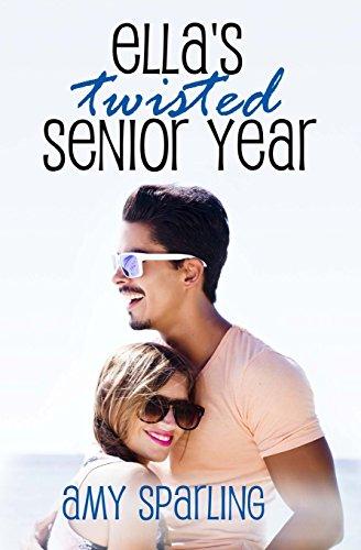 Download Ella's Twisted Senior Year (Ella and Ethan) 1533103577
