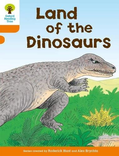 Oxford Reading Tree: Level 6: Stories: Land of the Dinosaursの詳細を見る