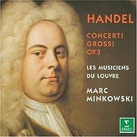 Handel: Concerti Grossi Op.3 / Minkowski by Handel (2006-05-01)