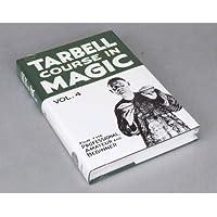 Loftus International Tarbell Magic Book (Volume 4) [並行輸入品]