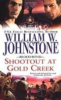 Blood Bond #7: Shootout at Gold Creek