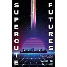 Supercute Futures