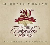 Forgotten Carols 20th Anniversary Cast Recording