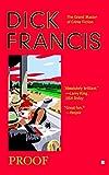 Proof (A Dick Francis Novel)