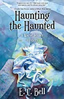 Haunting the Haunted (Marie Jenner Mystery)