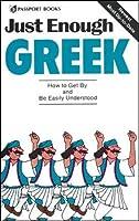 Just Enough Greek (Just Enough Phrasebook Series)