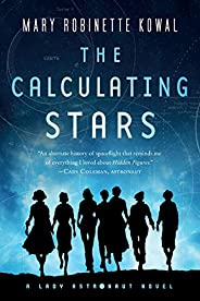 Calculating Stars: A Lady Astronaut Novel