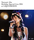 安倍なつみ Birthday Special Live 2015 at LIQUIDROOM