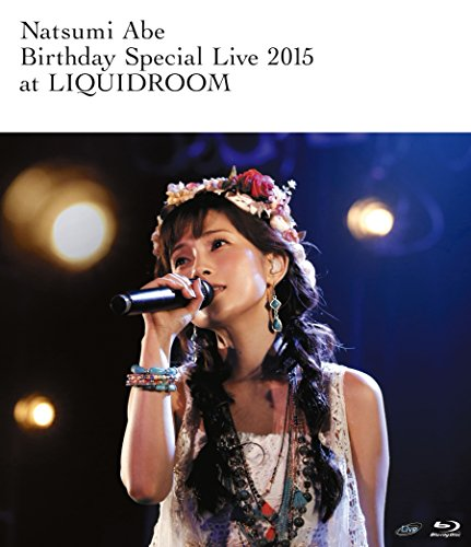 安倍なつみ Birthday Special Live 2015 at LIQUIDROOM [Blu-ray]