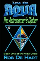 Life on Aqua - The Astronomer's Cipher
