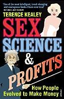 Sex, Science & Profits
