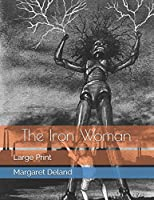 The Iron Woman: Large Print