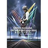 "SHOGO HAMADA ON THE ROAD 2015-2016 旅するソングライター""Journey of a Songwriter"""