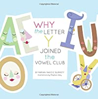 Why the Letter y Joined the Vowel Club