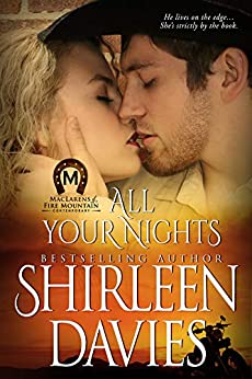 All Your Nights (MacLarens of Fire Mountain Contemporary series Book 4) by [Davies, Shirleen]